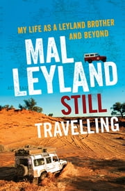 Still Travelling ebook by Mal Leyland
