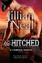 Un-Hitched ebook by Jillian Neal