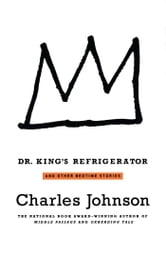 Dr. King's Refrigerator - And Other Bedtime Stories ebook by Charles Johnson