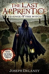 The Last Apprentice: Revenge of the Witch (Book 1) ebook by Joseph Delaney