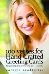 100 Verses for Hand-Crafted Greeting Cards ebook by Leadbetter, Carolyn