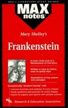 Frankenstein (MAXNotes Literature Guides) ebook by Kevin Kelly