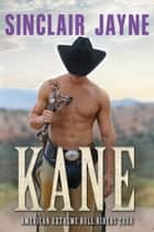 Kane - A Western Romance Cowboy Novel ebook by Sinclair Jayne