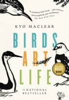 Birds Art Life ebook by Kyo Maclear