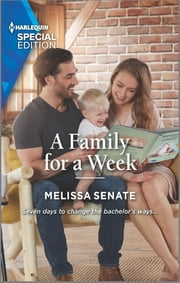 A Family for a Week ebook by Melissa Senate