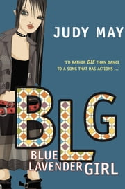 Blue Lavender Girl ebook by Judy May Murphy