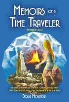 Memoirs of a Time Traveler - Time Amazon 1 eBook par Doug Molitor