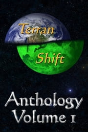 Terran Shift Anthology, Vol 1 ebook by Jamie Belanger