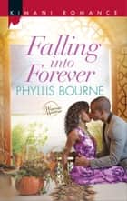 Falling into Forever eBook by Phyllis Bourne