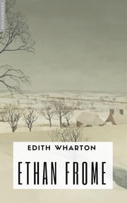 Ethan Frome - (Sous la neige) eBook by Edith Wharton