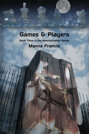 Games & Players ebook by Francis, Manna