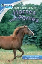 Discovery Kids Readers: Horses and Ponies ebook by Janine Amos