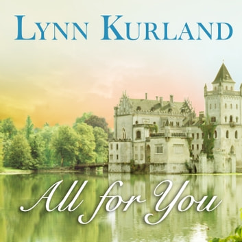 All for You audiobook by Lynn Kurland