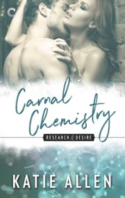 Carnal Chemistry ebook by Katie Allen