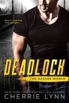 Deadlock ebook by Cherrie Lynn