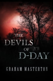 The Devils of D-Day ebook by Graham Masterton