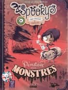 Spooky & les contes de travers - Tome 01 Version collector - Pension pour monstres ebook by