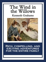 The Wind in the Willows - With linked Table of Contents ebook by Kenneth Grahame