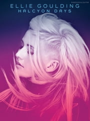 Ellie Goulding: Halcyon Days ebook by Ellie Goulding
