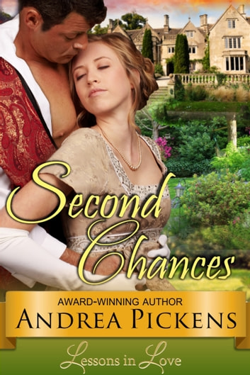 Second Chances ( Lessons in Love, Book 2) ebook by Andrea Pickens