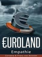 Euroland (10) ebook by Franz von Soisses
