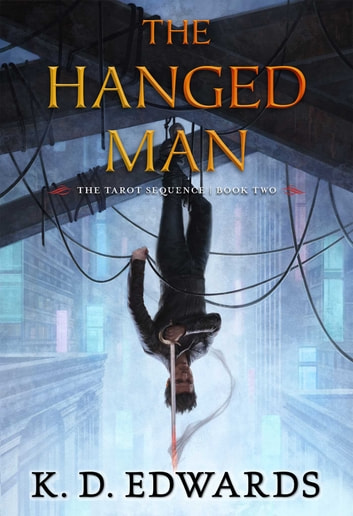 The Hanged Man 電子書籍 by K. D. Edwards