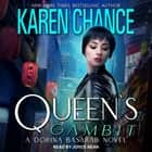 Queen's Gambit audiobook by Karen Chance