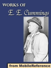 Works of E. E. Cummings (Mobi Collected Works) ebook by Cummings,E. E.