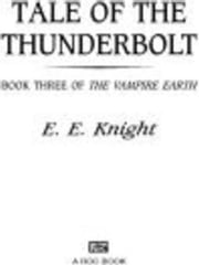 Tale of the Thunderbolt - Book Three of The Vampire Earth ebook by E.E. Knight