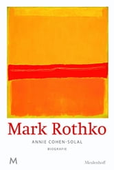 Mark Rothko ebook by Annie Cohen-Solal