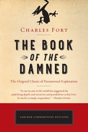 The Book of the Damned ebook by Charles Fort