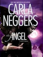 The Angel ebook by Carla Neggers