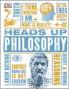 Heads Up Philosophy ebook by DK