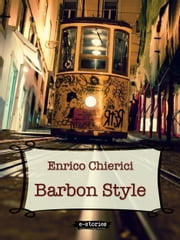 Barbon Style ebook by Enrico Chierici