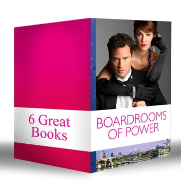 Boardrooms of Power: The Italian Boss's Secretary Mistress / Under the Tycoon's Protection / Business Affairs / Bought by a Millionaire / The Boss and His Secretary / Marrying Her Billionaire Boss (Mills & Boon e-Book Collections) ekitaplar by Cathy Williams,Anna DePalo,Shirley Rogers,Heidi Betts,Jessica Steele,Myrna Mackenzie
