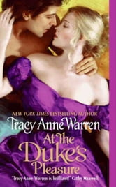At the Duke's Pleasure ebook by Tracy Anne Warren