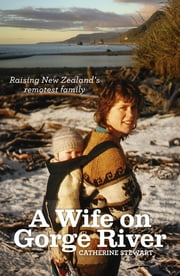 A Wife On Gorge River ebook by Catherine Stewart