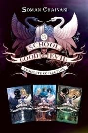 School for Good and Evil Complete Collection - Books 1-3 ebook by Soman Chainani,Iacopo Bruno