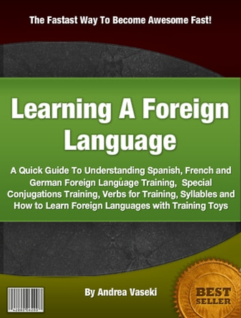 Learning A Foreign Language ebook by Andrea Vaseki
