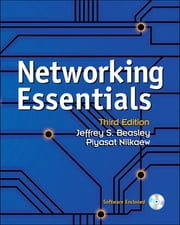 Networking Essentials ebook by Jeffrey S. Beasley,Piyasat Nilkaew