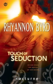 Touch of Seduction (Mills & Boon Nocturne) ebook by Rhyannon Byrd