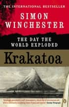 Krakatoa - The Day the World Exploded ebook by Simon Winchester