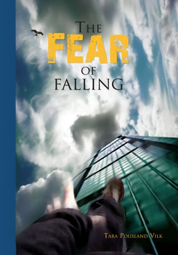 The Fear of Falling ebook by Tara Pousland Vilk