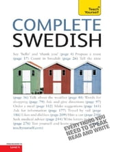 Complete Swedish Beginner to Intermediate Course - EBook: New edition ebook by Vera Croghan,Ivo Holmqvist