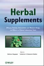 Herbal Supplements ebook by Amitava Dasgupta,Catherine A.  Hammett-Stabler