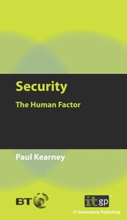 Security - The Human Factor ebook by Paul Kearney
