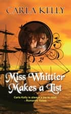 Miss Whittier Makes a List e-bog by Carla Kelly