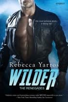 Wilder ebook by Rebecca Yarros