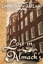 Lost in Almack's ebook by McLeod, Lesley-Anne