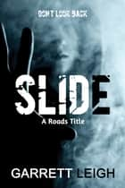 Slide ebook by Garrett Leigh